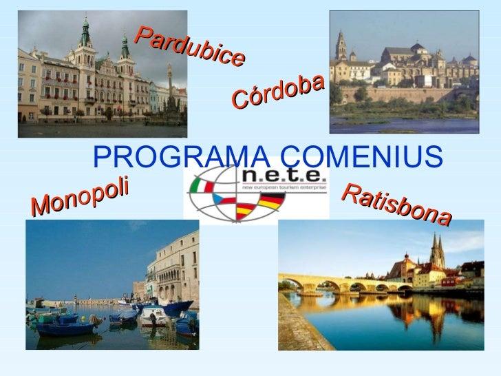 Pardubice Ratisbona Monopoli Córdoba PROGRAMA COMENIUS