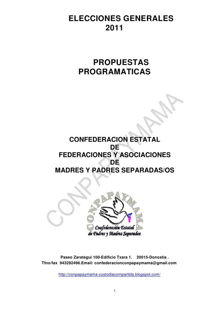 ELECCIONES GENERALES                   2011                    PROPUESTAS                 PROGRAMATICAS         CONFEDERAC...