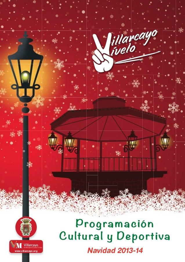 Programa Cultural de Navidad 2013 . Villarcayo