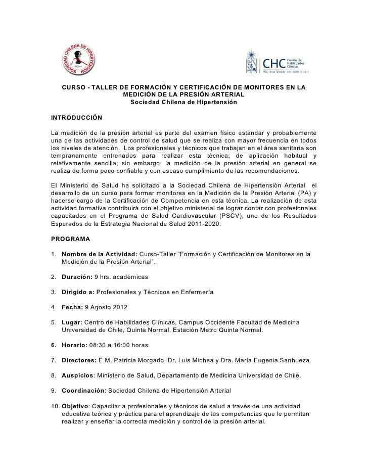 CURSO - TALLER DE FORMACIÓN Y CERTIFICACIÓN DE MONITORES EN LA                   MEDICIÓN DE LA PRESIÓN ARTERIAL          ...