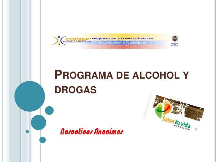 Programa de alcohol y drogas<br />