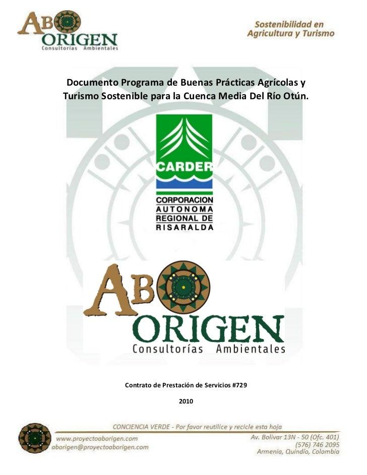Documento Programa de Buenas Prácticas Agrícolas yTurismo Sostenible para la Cuenca Media Del Río Otún.             Contra...