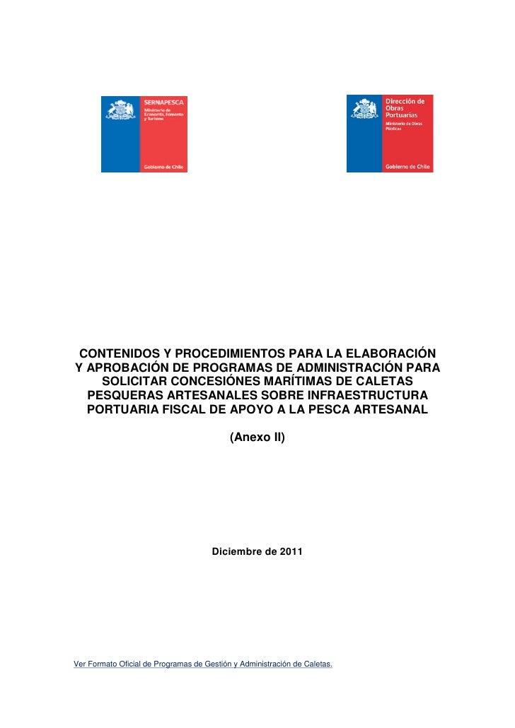 CONTENIDOS Y PROCEDIMIENTOS PARA LA ELABORACIÓNY APROBACIÓN DE PROGRAMAS DE ADMINISTRACIÓN PARA    SOLICITAR CONCESIÓNES M...