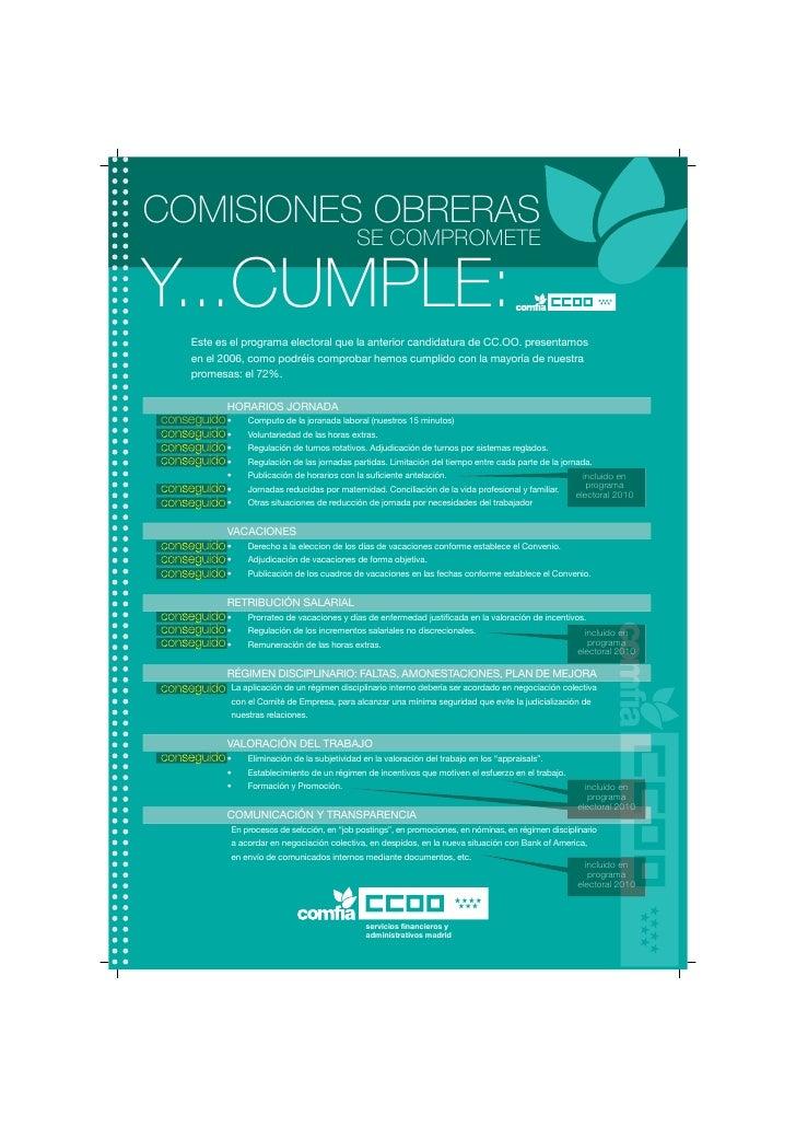 COMISIONES OBRERAS                                              SE COMPROMETE  Y...CUMPLE:      Este es el programa electo...