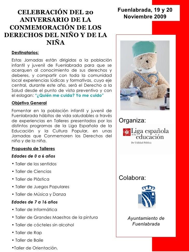 Organiza: Colabora: Ayuntamiento de Fuenlabrada CELEBRACIÓN DEL 20 ANIVERSARIO DE LA CONMEMORACIÓN DE LOS DERECHOS DEL NIÑ...