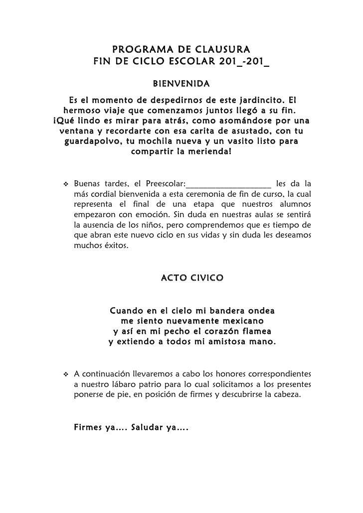 PROGRAMA DE CLAUSURA           FIN DE CICLO ESCOLAR 201_-201_                           BIENVENIDA   Es el momento de desp...