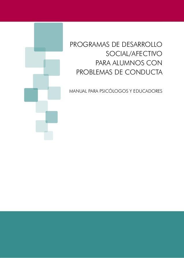 PROGRAMAS DE DESARROLLO SOCIAL/AFECTIVO PARA ALUMNOS CON PROBLEMAS DE CONDUCTA1PROGRAMAS DE DESARROLLOSOCIAL/AFECTIVOPARA ...