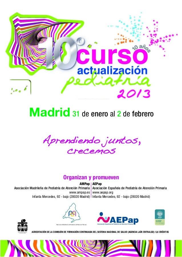 Madrid 31 de enero al 2 de febrero                     Aprendiendo juntos,                         crecemos               ...