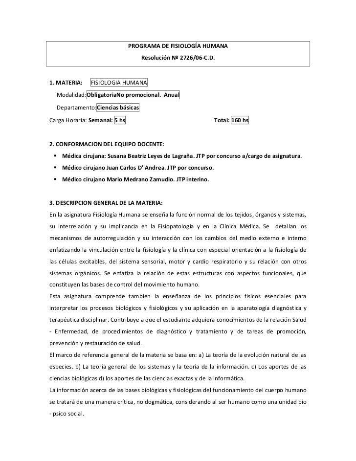 PROGRAMA DE FISIOLOGÍA HUMANA                                     Resolución Nº 2726/06-C.D.1. MATERIA:       FISIOLOGIA H...