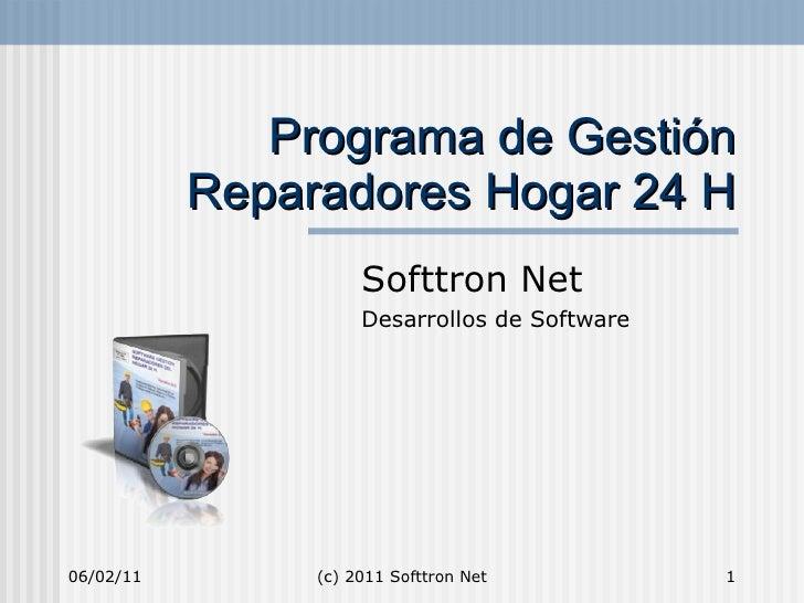 Programa de Gestión Reparadores Hogar 24 H Softtron Net Desarrollos de Software