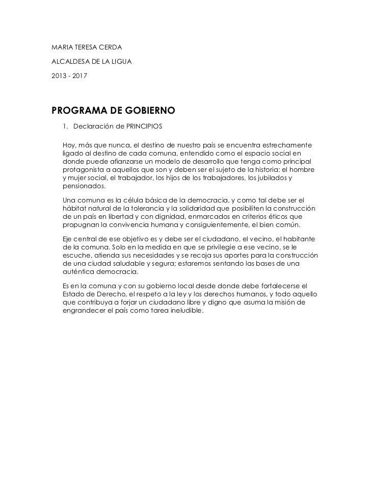 MARIA TERESA CERDAALCALDESA DE LA LIGUA2013 - 2017PROGRAMA DE GOBIERNO   1. Declaración de PRINCIPIOS   Hoy, más que nunca...