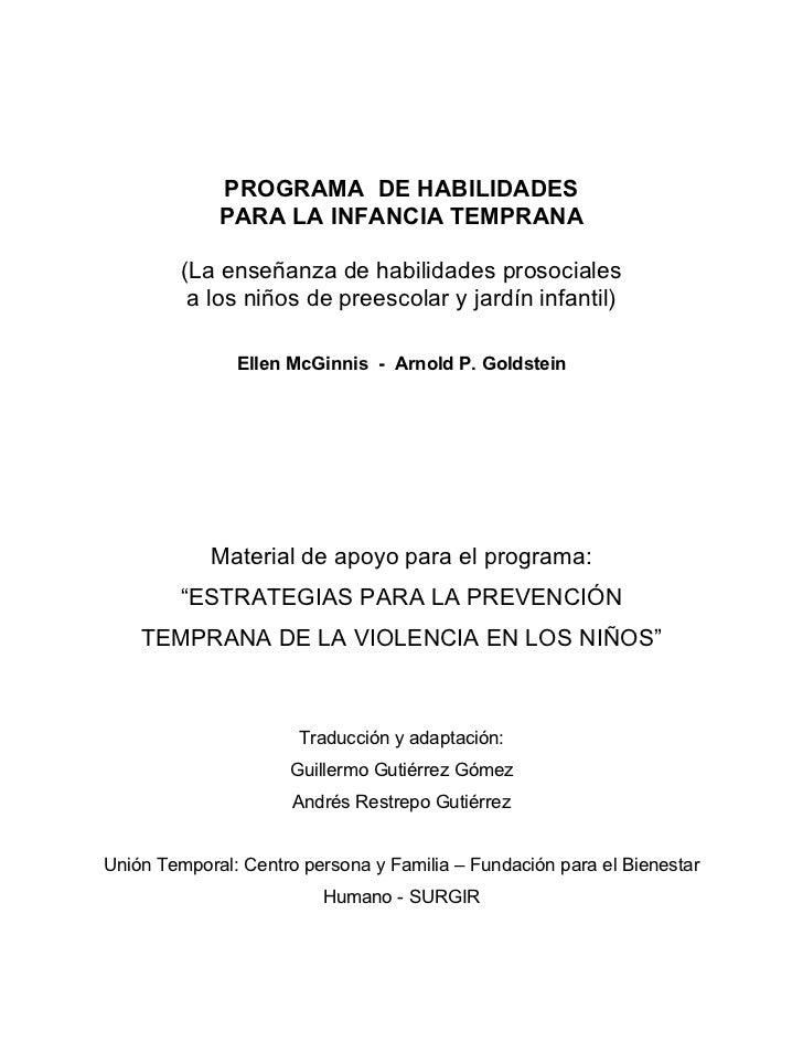 PROGRAMA DE HABILIDADES             PARA LA INFANCIA TEMPRANA         (La enseñanza de habilidades prosociales          a ...