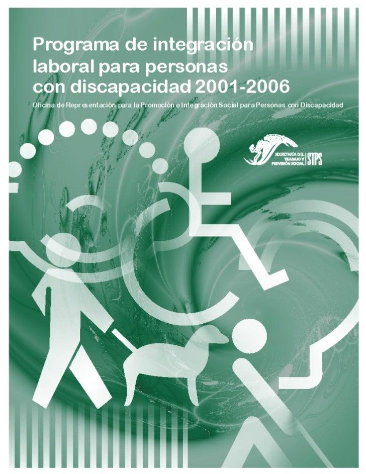 ¡ La Integración Social de las Personas con Discapacidad es un Compromiso de Todos !