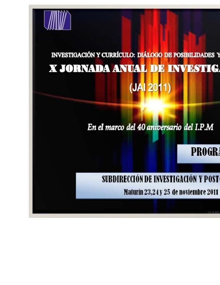 XJornadaAnualdeInvestigaciónUpel‐IPM2011