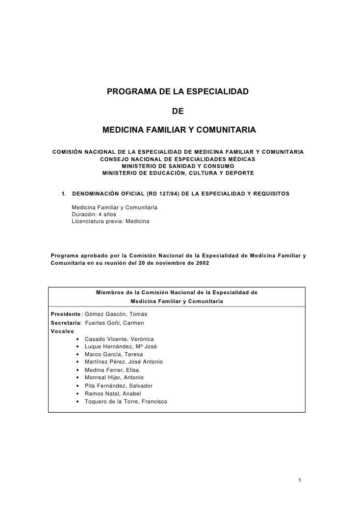 PROGRAMA DE LA ESPECIALIDAD                                               DE                    MEDICINA FAMILIAR Y COMUNI...