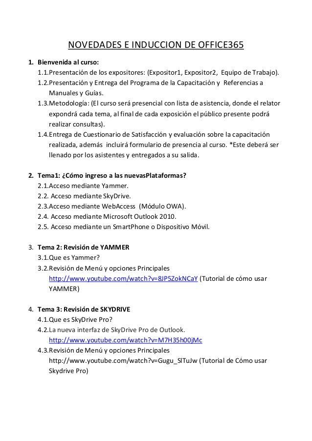 NOVEDADES E INDUCCION DE OFFICE365 1. Bienvenida al curso: 1.1.Presentación de los expositores: (Expositor1, Expositor2, E...