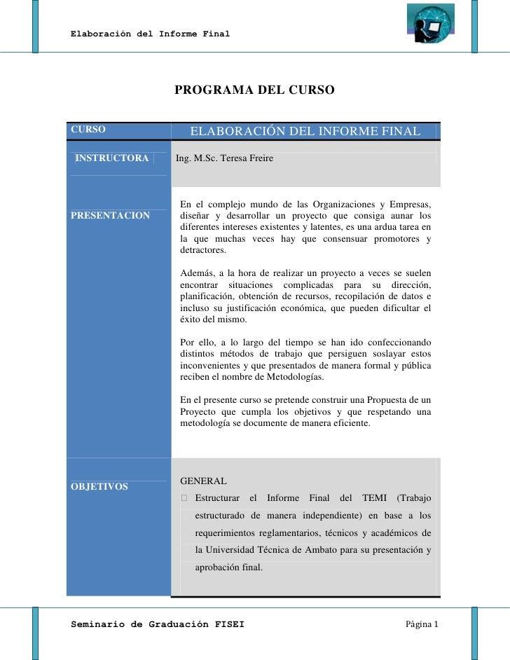Elaboración del Informe Final                  PROGRAMA DEL CURSOCURSO                 ELABORACIÓN DEL INFORME FINALINSTRU...