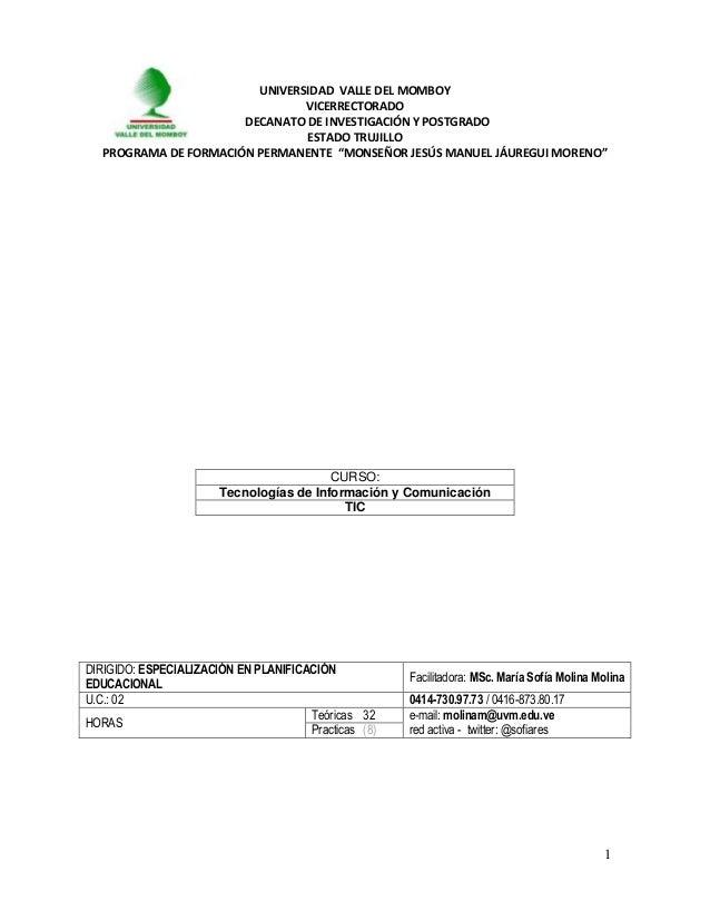 1 UNIVERSIDAD VALLE DEL MOMBOY VICERRECTORADO DECANATO DE INVESTIGACIÓN Y POSTGRADO ESTADO TRUJILLO PROGRAMA DE FORMACIÓN ...