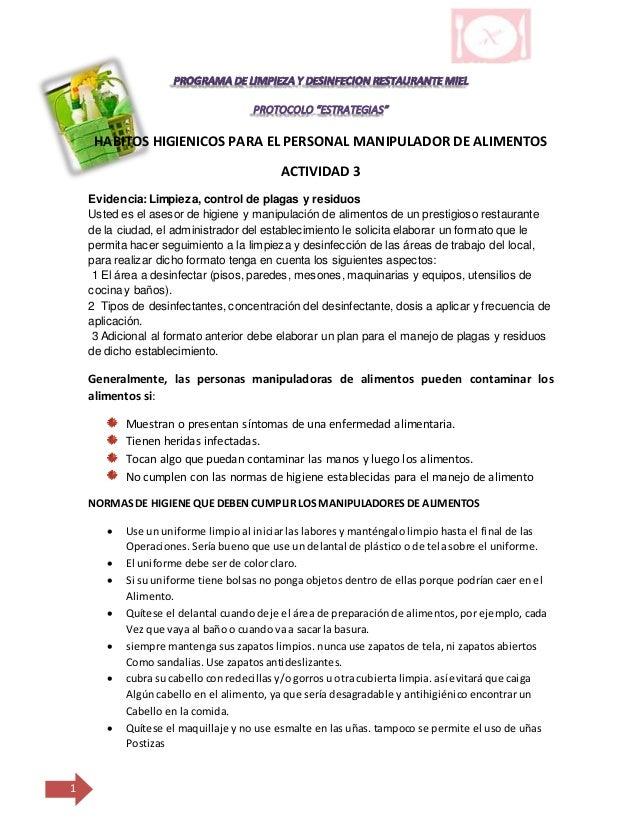1 HABITOS HIGIENICOS PARA EL PERSONAL MANIPULADOR DE ALIMENTOS ACTIVIDAD 3 Evidencia:Limpieza, control de plagas y residuo...