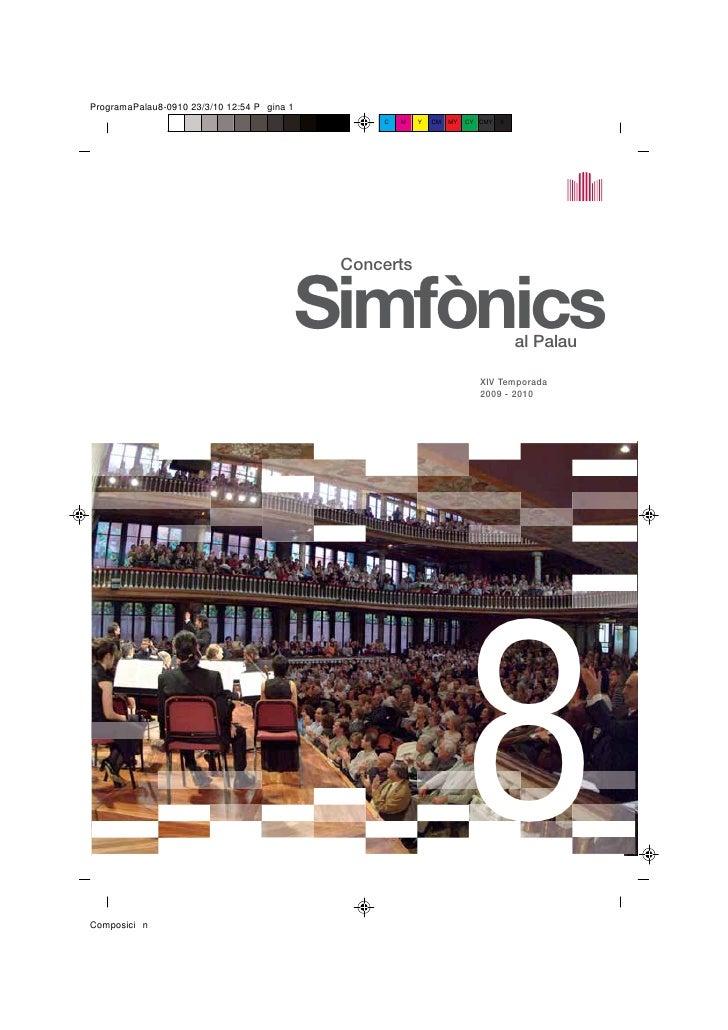Concerts   Simfònics         al Palau              XIV Temporada             2009 - 2010                 8