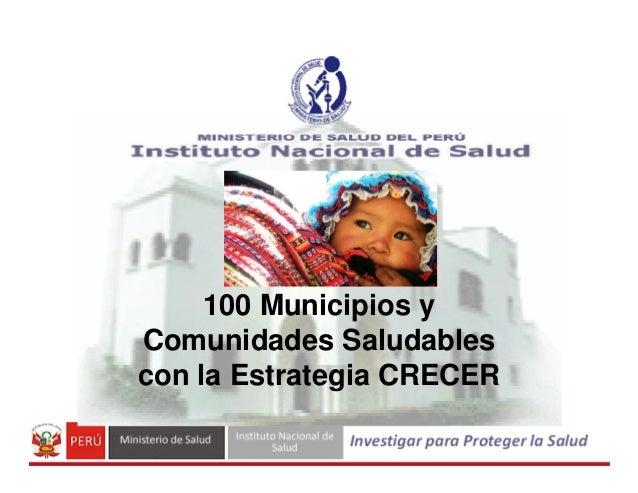 100 Municipios y Comunidades Saludables con la Estrategia CRECER