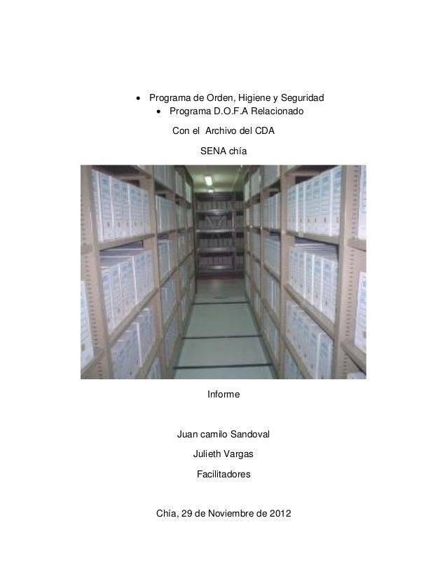  Programa de Orden, Higiene y Seguridad    Programa D.O.F.A Relacionado       Con el Archivo del CDA             SENA ch...