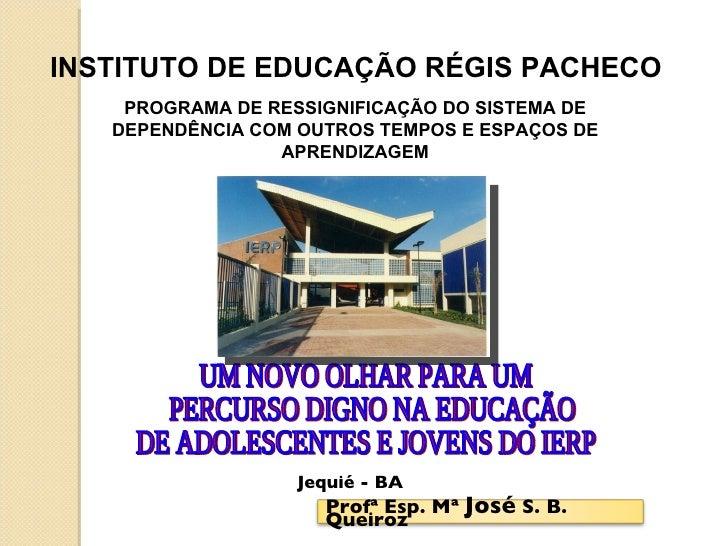 Programa De Ressignificação IERP Jequié