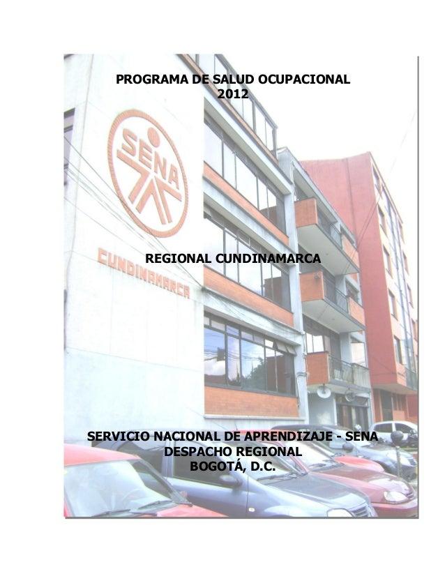 PROGRAMA DE SALUD OCUPACIONAL                2012       REGIONAL CUNDINAMARCASERVICIO NACIONAL DE APRENDIZAJE - SENA      ...