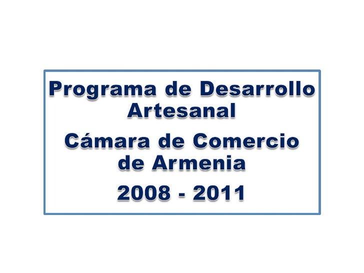 Programa desarrollo artesanal cámara