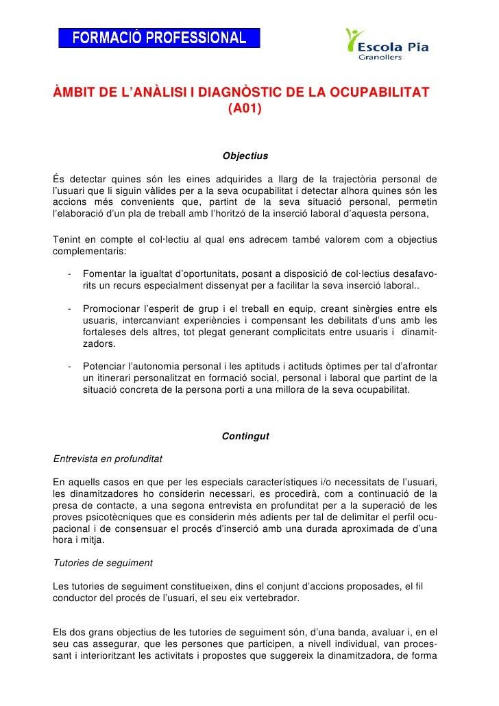 ÀMBIT DE L'ANÀLISI I DIAGNÒSTIC DE LA OCUPABILITAT                         (A01)                                       Obj...