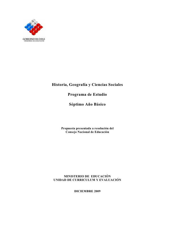 Historia, Geografía y Ciencias Sociales           Programa de Estudio            Séptimo Año Básico          Propuesta pre...