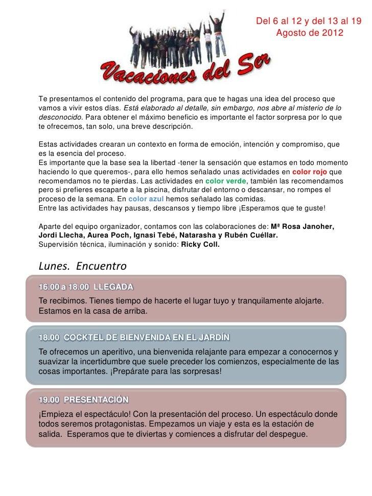 Del 6 al 12 y del 13 al 19                                                                      Agosto de 2012Te presentam...