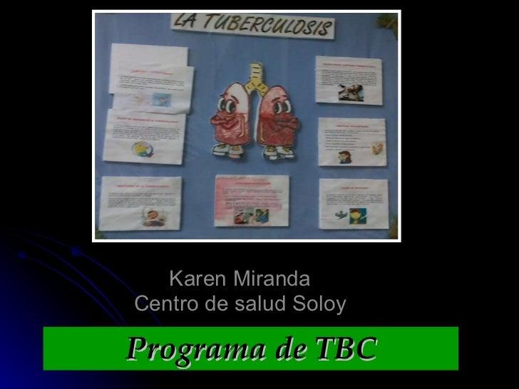 Programa de TBC Karen Miranda Centro de salud Soloy