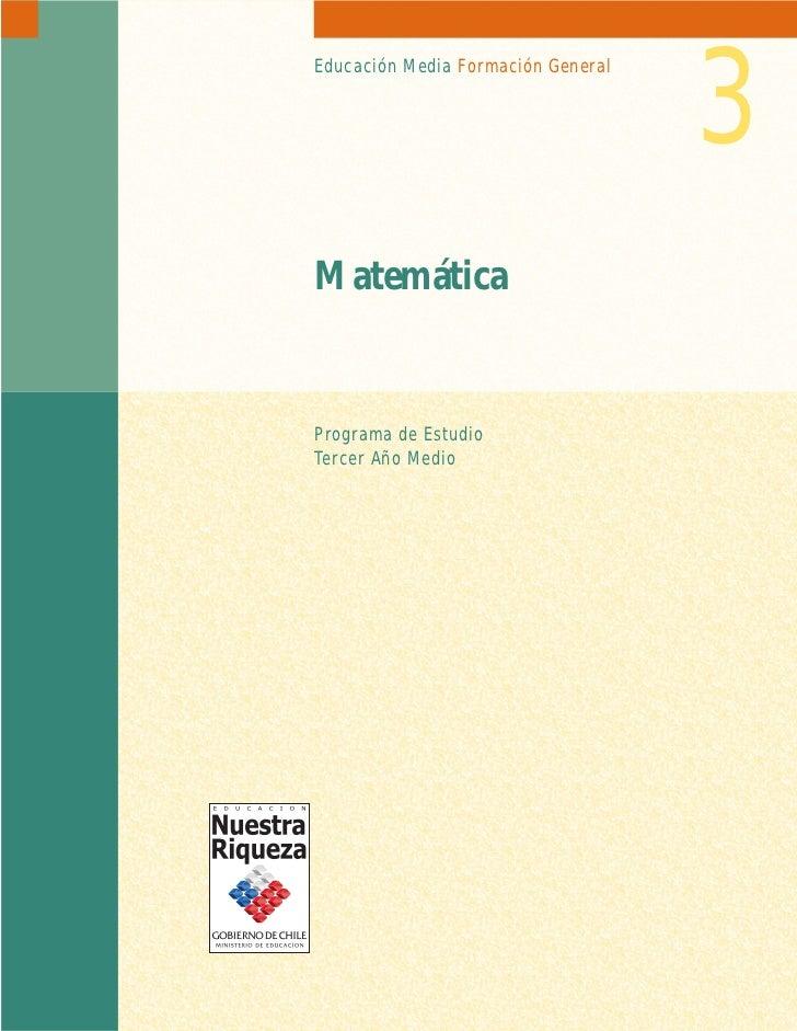 3Educación Media Formación GeneralMatemáticaPrograma de EstudioTercer Año Medio