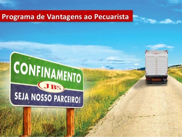 [Palestra] João Paulo Bastos: Programa de Vantagens ao Pecuarista - JBS