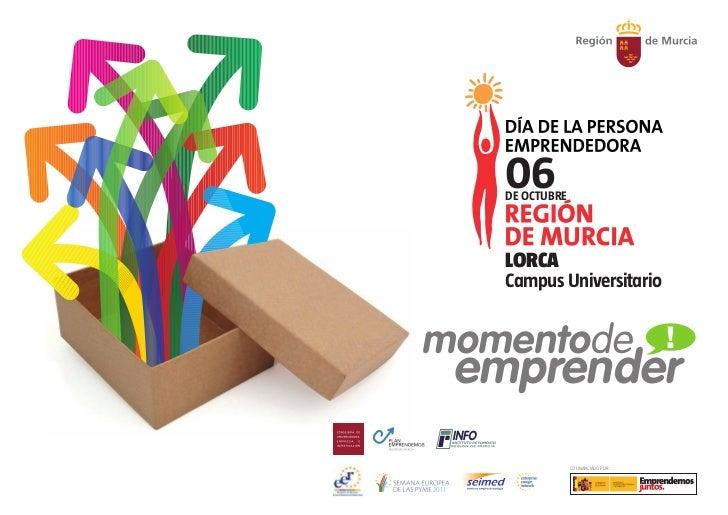 06   DE OCTUBRE   LORCA   Campus Universitariomomentode                           ! emprender                COFINANCIADO ...