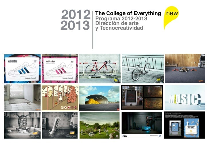 2012                new2013       2011-2012       Programmes       The College       of Everything®