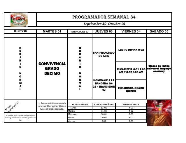 PROGRAMADOR SEMANAL 34 Septiembre 30 -Octubre 05 LUNES 30 MARTES 01 MIÉRCOLES 02 JUEVES 03 VIERNES 04 SABADO 05 LECTIO DIV...