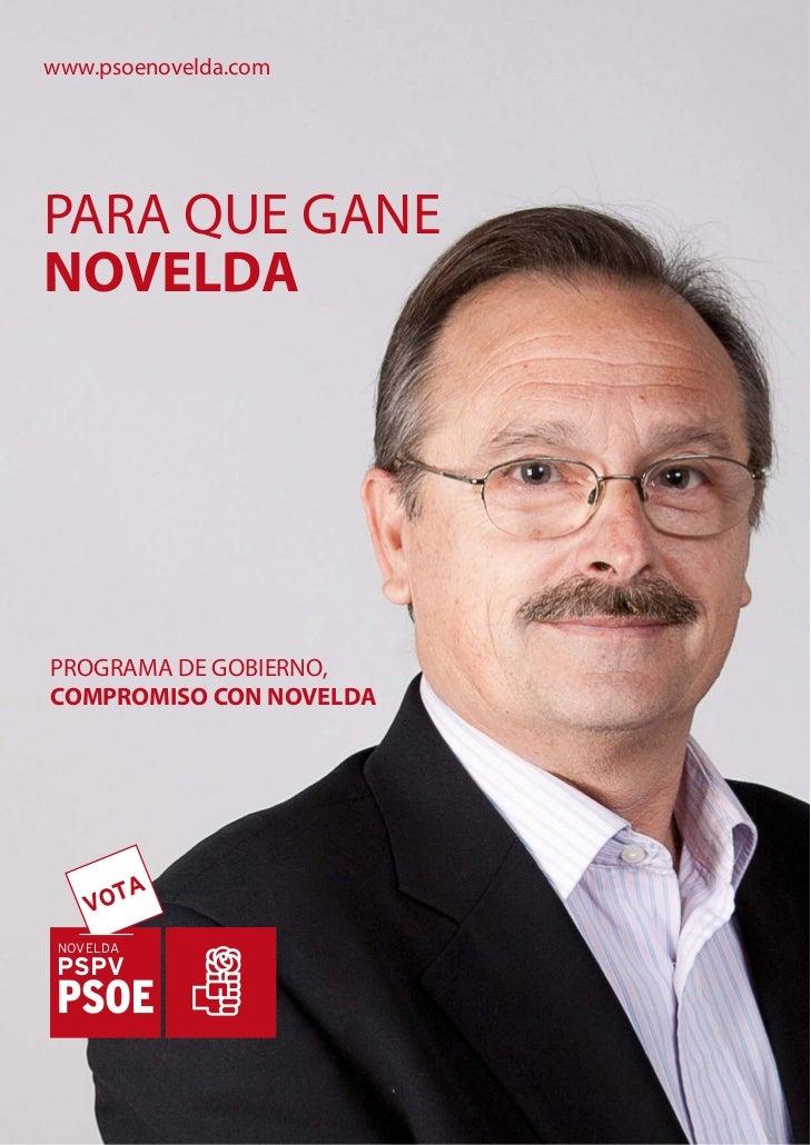 www.psoenovelda.comPARA QUE GANENOVELDAPROGRAMA DE GOBIERNO,COMPROMISO CON NOVELDA    VOTA NOVELDA PSPV