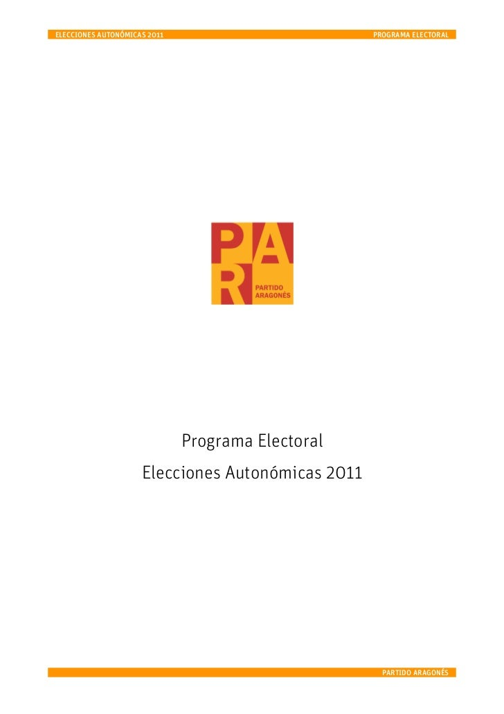 ELECCIONES AUTONÓMICAS 2011                        PROGRAMA ELECTORAL                              Programa Electoral     ...