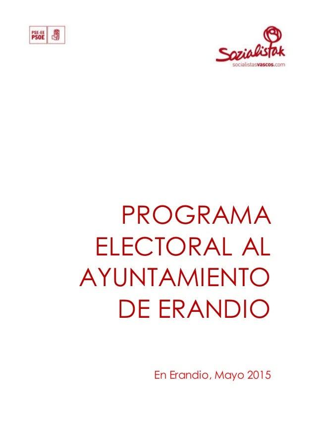 PROGRAMA ELECTORAL AL AYUNTAMIENTO DE ERANDIO En Erandio, Mayo 2015
