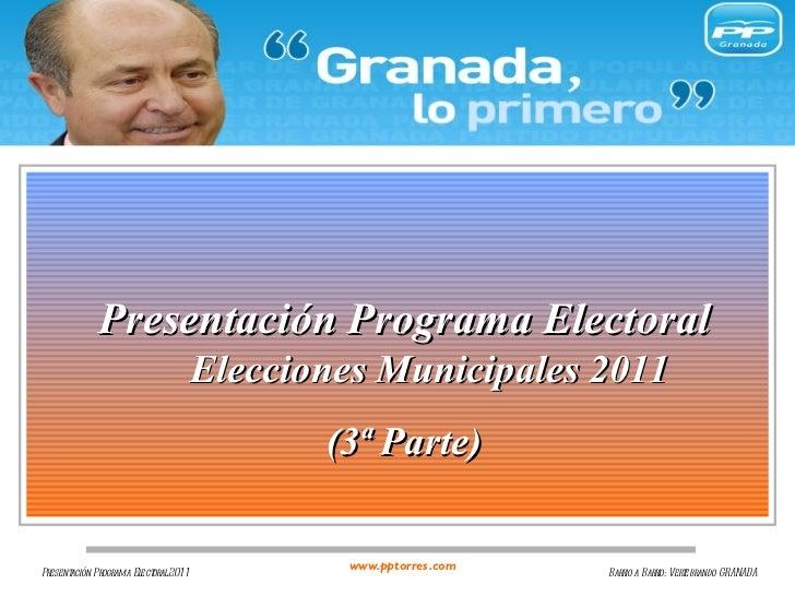 Presentación Programa Electoral   Elecciones Municipales 2011 (3ª Parte)