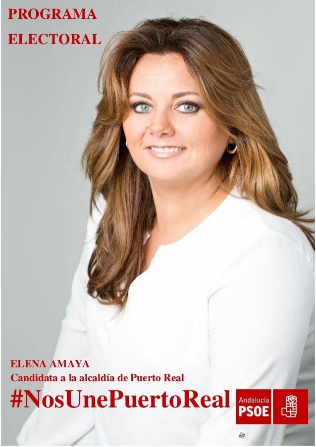 PROGRAMA ELECTORAL ELENA AMAYA Candidata a la alcaldía de Puerto Real #NosUnePuertoReal