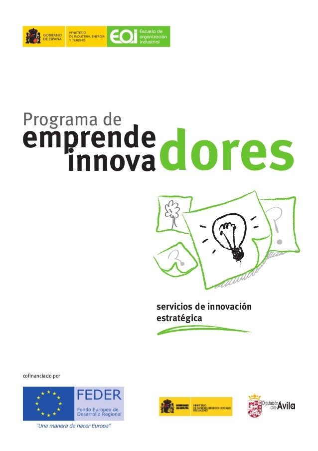 """Programa de  emprende innova  dores  servicios de innovación estratégica UNIÓN EUROPEA Fondo Social Europeo  """"El FSE invie..."""