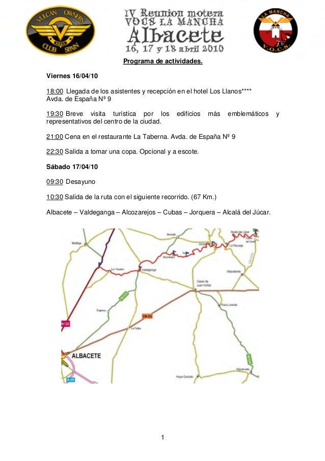 1 Programa de actividades. Viernes 16/04/10 18:00 Llegada de los asistentes y recepción en el hotel Los Llanos**** Avda. d...