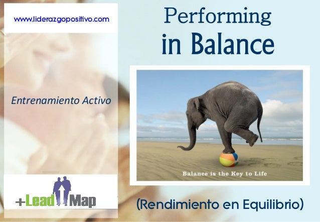 www.liderazgopositivo.com       Performing                                        www.liderazgopositivo.com               ...