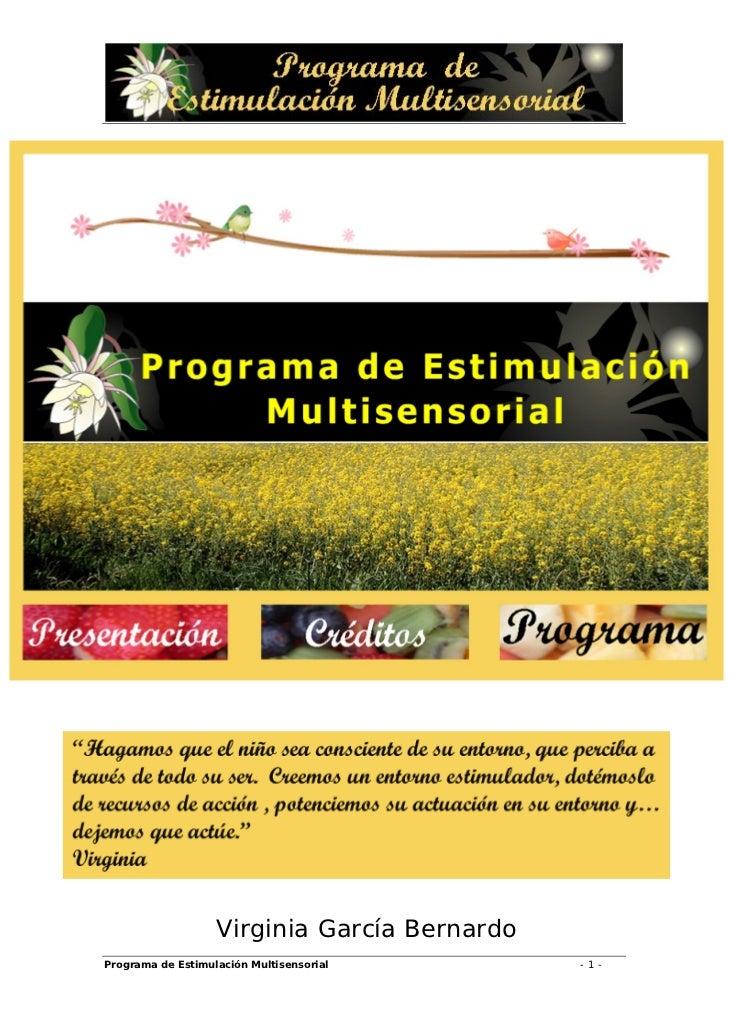 Virginia García BernardoPrograma de Estimulación Multisensorial       -1-