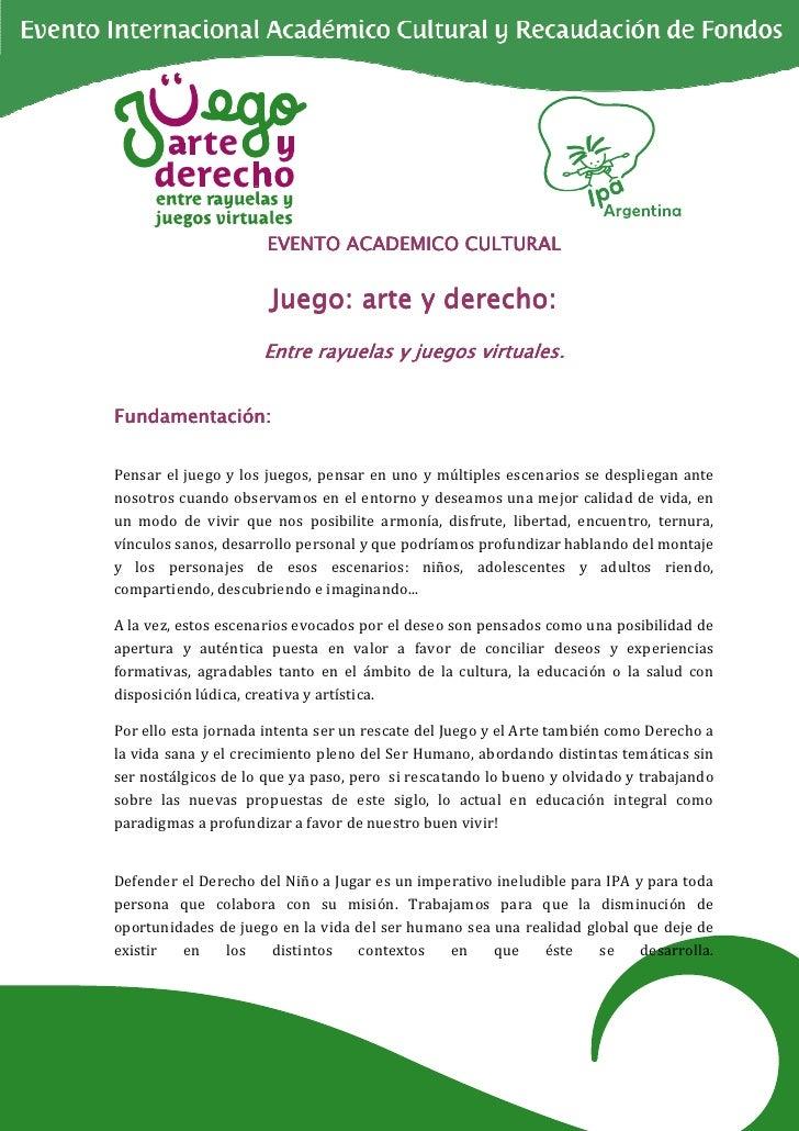 EVENTO ACADEMICO CULTURAL                      Juego: arte y derecho:                     Entre rayuelas y juegos virtuale...