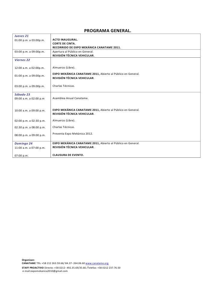 PROGRAMA GENERAL.<br />Jueves 2101:00 p.m. a 03:00p.m.ACTO INAUGURAL.CORTE DE CINTA.RECORRIDO DE EXPO MEKÁNICA CANATAME 20...