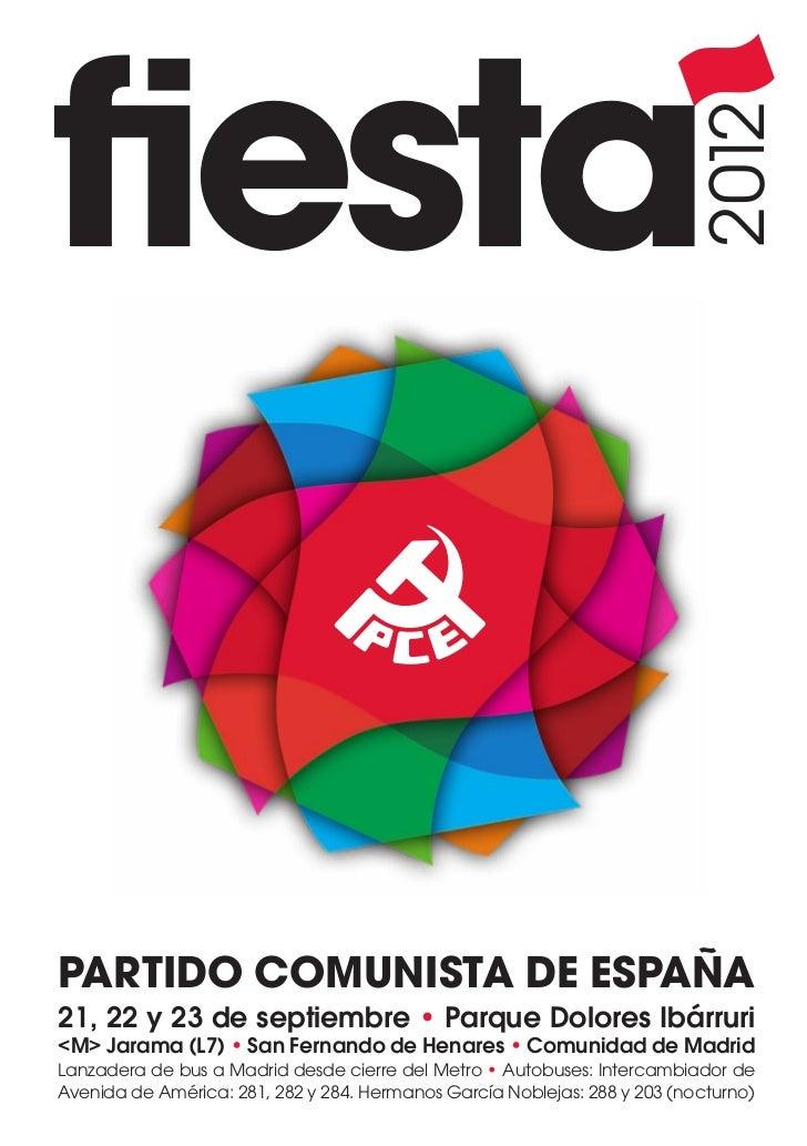 fiesta                                                                            2012PARTIDO COMUNISTA DE ESPAÑA21, 22 y 2...